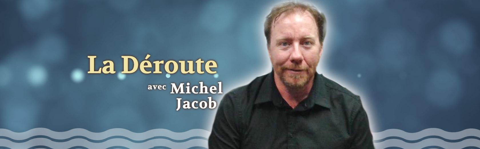 Michel Jaob anime La déroute